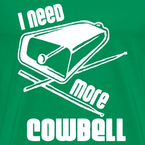 I need more cowbell - Männer Premium T-Shirt