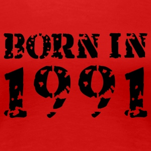 Born in 1991 - Frauen Premium T-Shirt