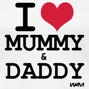 Bianco i love mummy and daddy by wam T-shirt - Maglietta Premium da donna