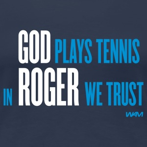 Navy god plays tennis in Roger we trust by wam T-shirts - Vrouwen Premium T-shirt