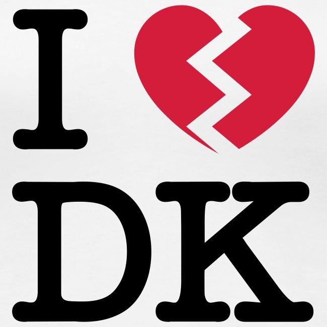 I [heartbroken] DK
