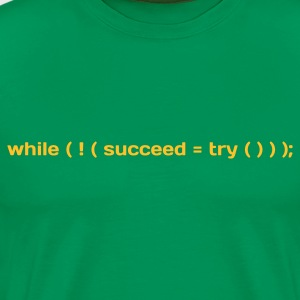 Kakigroen Coder Try Succeed (1c, NEU) T-shirts - Mannen Premium T-shirt