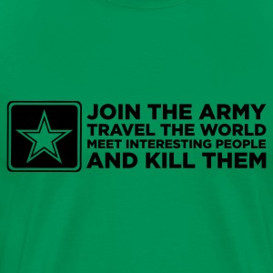 Join the Army and Kill People (ENG, 2c) - Mannen Premium T-shirt