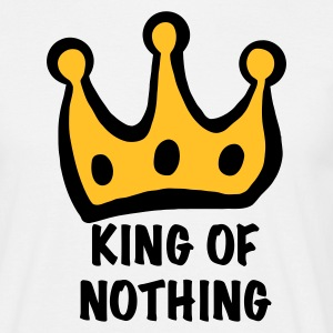 Sand king of nothing T-Shirts - Men's T-Shirt