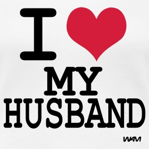 Weiß i love my husband by wam T-Shirts - Frauen Premium T-Shirt