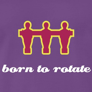 born to rotate - Männer Premium T-Shirt