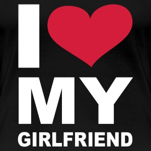 Schwarz I love my girlfriend - eushirt.com T-Shirts - Frauen Premium T-Shirt