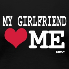 Zwart my girlfriend loves me by wam T-shirts