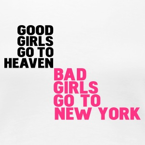 Weiß bad girls go to new york T-Shirts - Frauen Premium T-Shirt