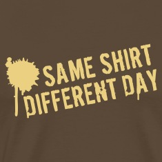 Brown Same shirt different day Men's Tees