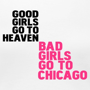 Bianco bad girls go to chicago T-shirt - Maglietta Premium da donna