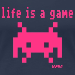 Marinblå life is a game T-shirts - Premium-T-shirt dam