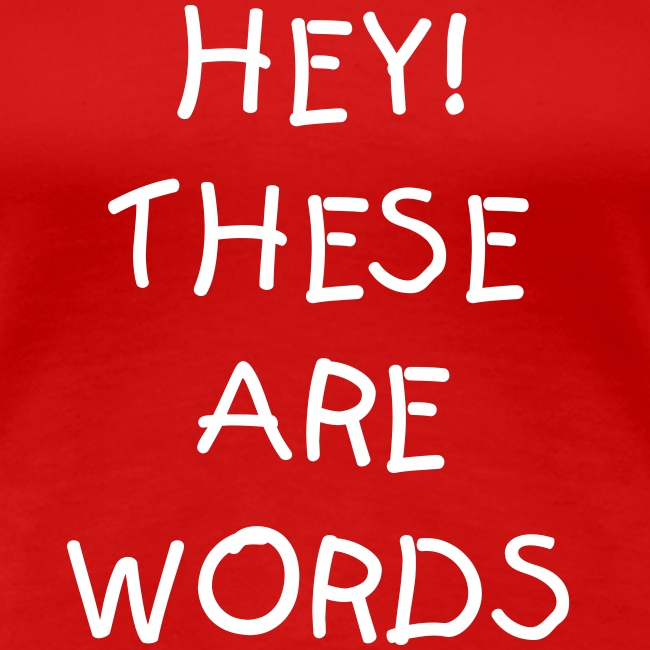 Hey! These are Words