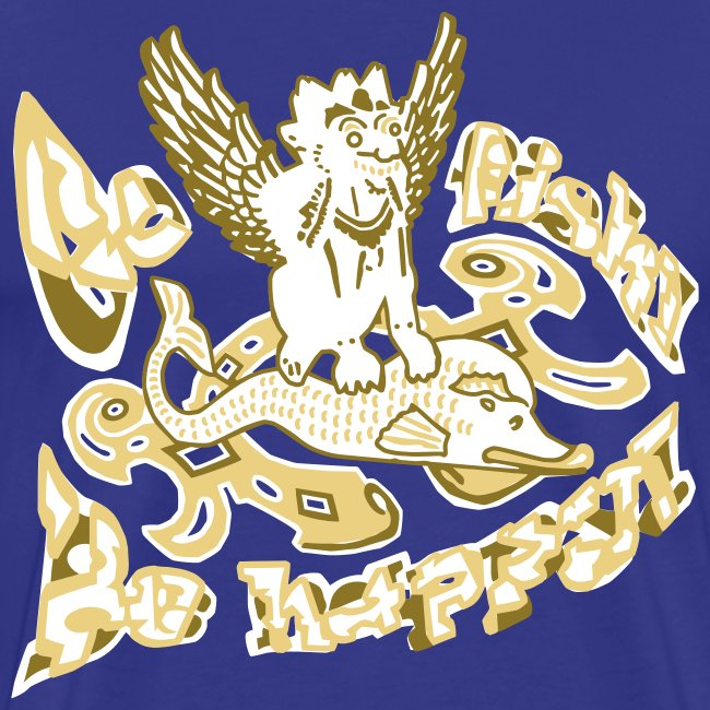 Go fish! Be happy!, t-shirt