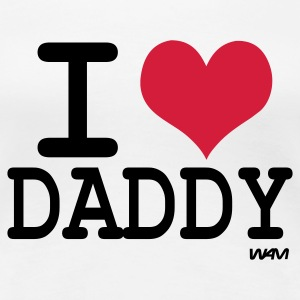 Wit i love daddy by wam T-shirts - Vrouwen Premium T-shirt