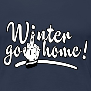 Navy winter go home - winter ade Women's T-Shirts - Women's Premium T-Shirt