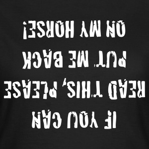If you can read this - Frauen T-Shirt