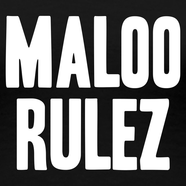 Maloo Rulez Black I