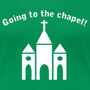 Grass green Going to the Chapel Women's T-Shirts - Women's Premium T-Shirt