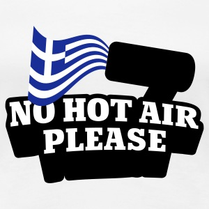 Weiß No hot Air please © T-Shirts - Maglietta Premium da donna