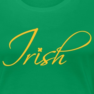 Irish - Premium T-skjorte for kvinner