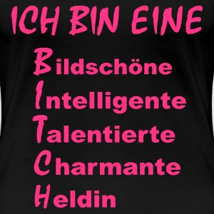 Schwarz bitch_1c T-Shirts - Frauen Premium T-Shirt