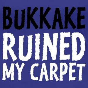 Aqua Bukkake Ruined my Carpet 1 (2c) Women's T-Shirts - Women's Premium T-Shirt