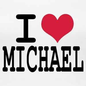 Weiß i love michael T-Shirts - Frauen Premium T-Shirt