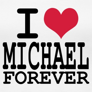 Wit i love michael forever T-shirts - Vrouwen Premium T-shirt