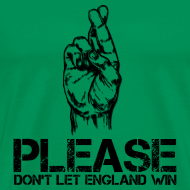 Design ~ Please Don't Let England Win