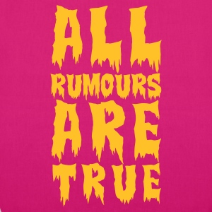 :: all rumours are true  :-: - EarthPositive Tote Bag