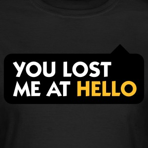 Oliven You Lost me at Hello 2 (3c) T-shirts - Dame-T-shirt