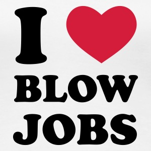 Weiß I Love Blowjobs T-Shirts - Frauen Premium T-Shirt