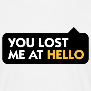 Zandbeige You Lost me at Hello 2 (3c) T-shirts - Mannen T-shirt