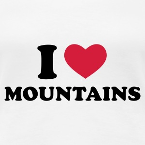 Weiß I Love Mountains T-Shirts - Frauen Premium T-Shirt