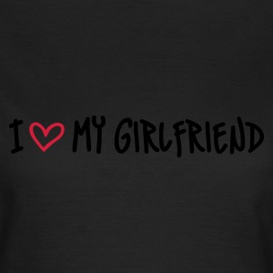 Olive I Love my Girlfriend T-Shirts - Frauen T-Shirt