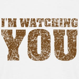 watching you t-shirt - Men's T-Shirt