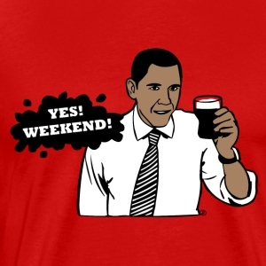 Obama Yes, weekend! - Men's Premium T-Shirt