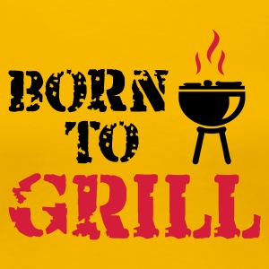 Hellrosa Born to Grill T-Shirts - Frauen Premium T-Shirt