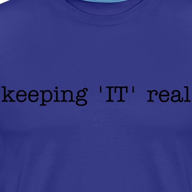 keeping 'IT' real