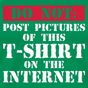 Forestgroen Do Not Internet! T-shirts - Mannen Premium T-shirt