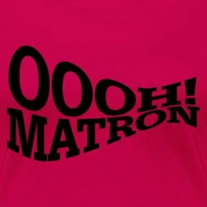 Ruby red Oooh! Matron Women's T-Shirts - Women's Premium T-Shirt