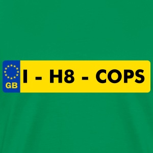 plaque d'immatriculation GB – I H8 COPS - T-shirt Premium Homme