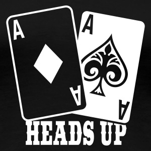 Heads Up - Poker - Vrouwen Premium T-shirt
