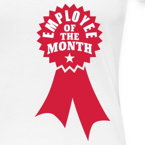 Weiß Employee of the Month © T-Shirts - T-shirt Premium Femme