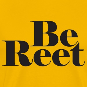 Yellow Be Reet Men's T-Shirts - Men's Premium T-Shirt
