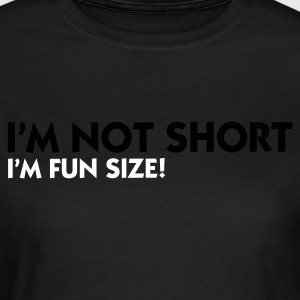 Olive I'm not short - I'm fun size (2c) Women's T-Shirts - Women's T-Shirt