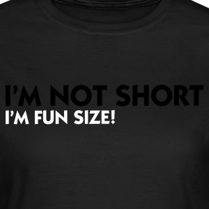 Olijfgroen I'm not short - I'm fun size (2c) T-shirts - Vrouwen T-shirt
