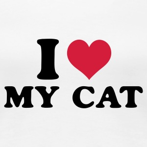 Weiß i love my cat T-Shirts - Frauen Premium T-Shirt