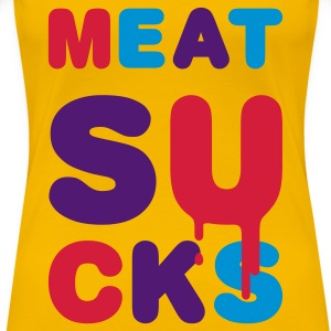Gelb meat_sucks_1 T-Shirts - Frauen Premium T-Shirt
